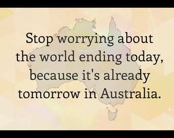 Sign Plaque {stop worrying about the world ending} funny quote gift rustic living room bedroom wall art home decor made in the USA