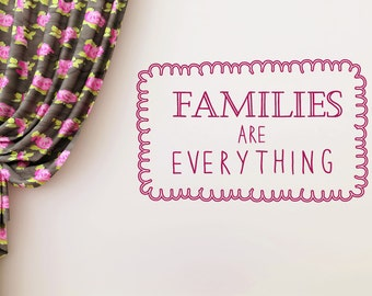 Families Are Everything Wall Sticker