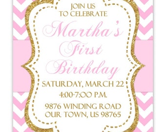 First Birthday Invitation, Gold and Pink Chevron 1st Birthday Invitation, Gold and Pink Birthday Invite, Digital Design - 4x6 or 5x7 size