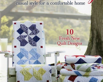 Quilted Living - 10 Fresh New Designs by Gerri Robinson of Planted Seed Designs and It's Sew Emma