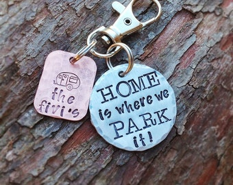 Home is where we park it - Hand Stamped camping keychain