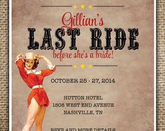 Bachelorette Party/Hen's Night Invitation : Bride's Last Ride Country/Western Theme with Pin Up Cowgirl