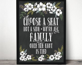 """Instant Download -  8"""" x 10"""" - 11"""" x 14"""" - 18"""" x 24"""" Chalkboard Wedding Seating Sign File - Wedding Welcome Sign - Pick A Seat Not A Side"""