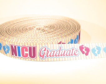 "5 yards of 7/8 inch ""NICU graduate"" grosgrain ribbon"