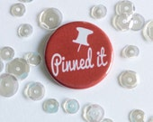 "1"" Pinned It Flair Button. Flat backed and flatter profile for Pocket pages / Scrapbooking"