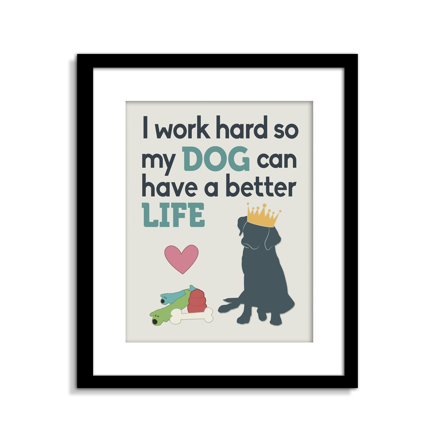 Funny Dog Wall Art Funny Dog Sign I Work Hard So My Dog Can