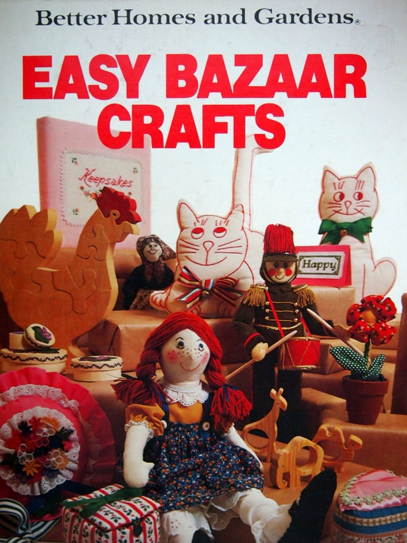 Easy bazaar crafts by better homes and gardens vintage Better homes gardens tv show recipes