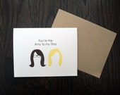 Amy Poehler and Tina Fey Best Friends Card