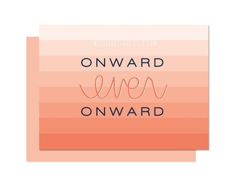 Coral Onward Ever Onward | Missionary Note Card/ Journal Card