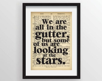 "Oscar Wilde Quote ""We are all in the gutter, but some of us are looking at the stars."" - Recycled Vintage Dictionary Art Print"