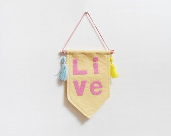 Felt banner, Wall hanging, Inspirational quote, Live