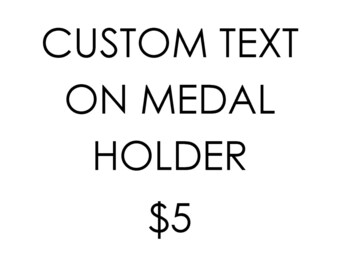 Add custom text to a medal holder