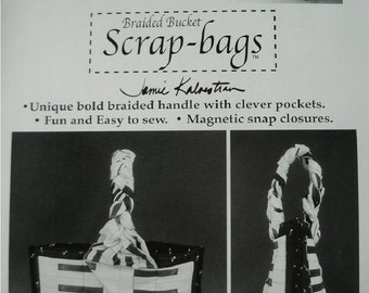 """Braided Bucket Scrap-Bags Pattern by Jamie Kalvestran Bags Measure 14"""" w x 12"""" h Without Handle. Full Instructions NEW PATTERN 2006"""