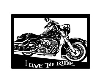LARGE Motorcycle Metal Art - I Live To Ride Great gift for your riding buddies or for the man cave, women cave  Wall Art Home Decor