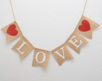 Love Burlap Banner - Valentines Banner - Wedding Love Banner - Valentines Photo Prop