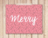 8x10 Christmas Art Print, PRINTABLE, Merry Art Print, Merry Typography, Holiday Home Decor, Pink Candy Canes Christmas, Instant Download