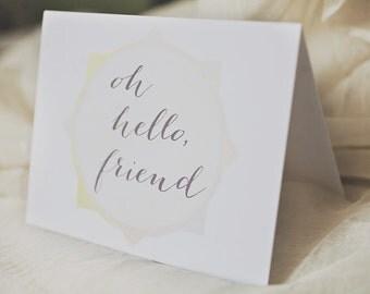 Oh, Hello Friend Card, Greeting Card