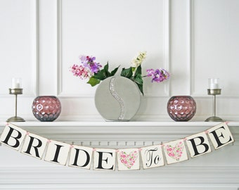 Bride to Be Banner - Bridal Shower Banner -  Bridal Shower Decoration - Bachelorette Party - Wedding Banner