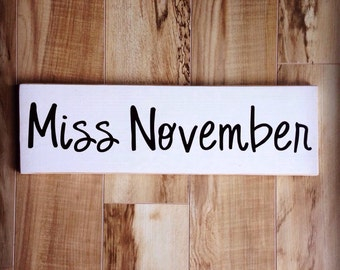 Miss November sign - classy white and black
