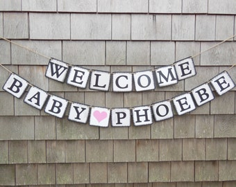 Welcome Baby Banner, Welcome Baby Sign, Baby Bunting, Baby Garland, Baby shower Decor, Custom Baby Banner, Personalized, Shower Decor