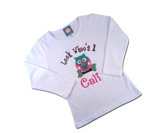 Girl's Birthday Shirt 'Look Whoo's 1' with Cutie Owl, Number and Embroidered Name