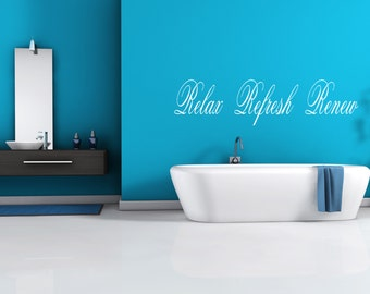 Relax Refresh Renew Bathroom Spa Wall Decal