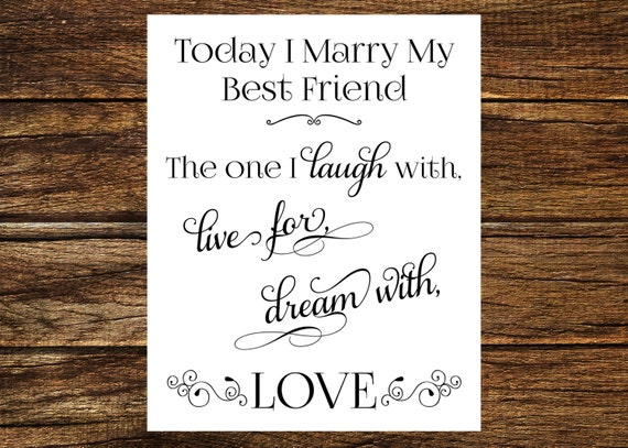 Instant Download Printable Today I Marry My Best