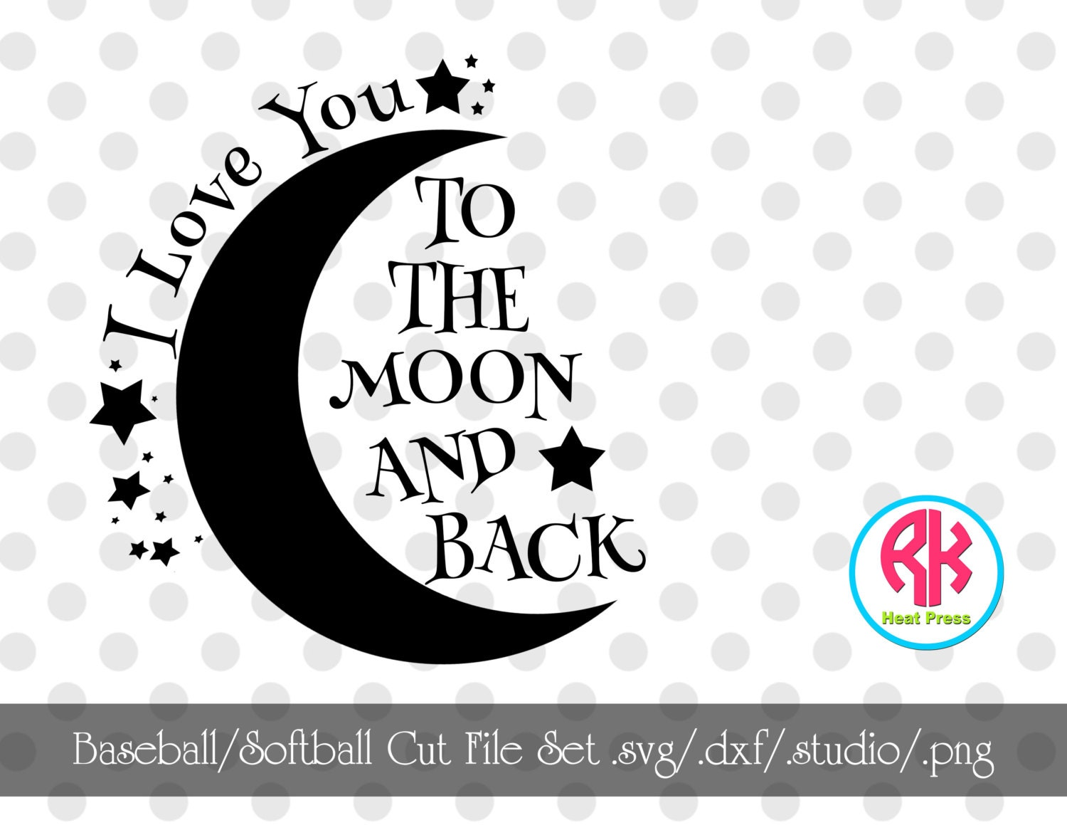 Download Love You To The Moon Cut File .PNG .DXF .SVG by RKHeatPress