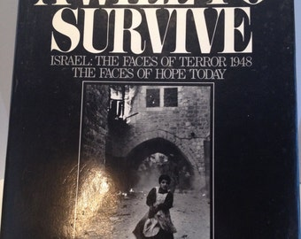A Will to Survive by John Phillips, 1976, First Edition, First Printing, Forward by Golda Meir, Afterward by Teddy Kollek, 3 Signatures.