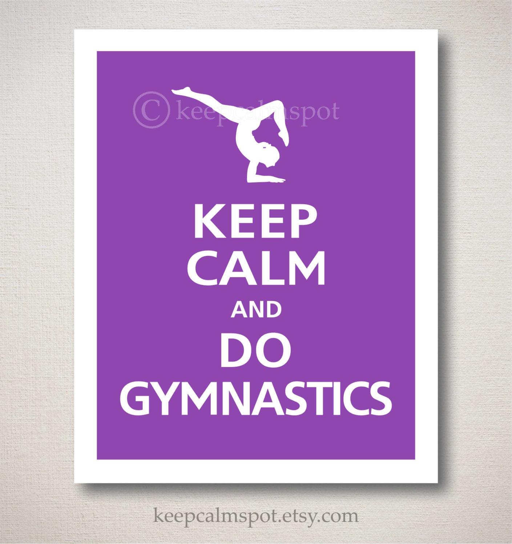 KEEP CALM AND LOVE GYMNASTICS Poster | MIA | Keep Calm-o-Matic  |Keep Calm Gymnastics