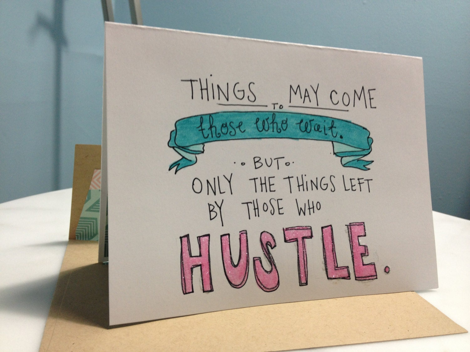 Hustle Do Work Handdrawn Greeting Card Blank For Your Message - New home cards messages