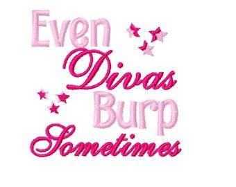 Even Divas Burp Sometimes - Machine Embroidery Design - 4x4