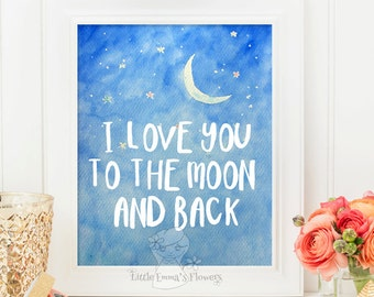 Baby Boy Wall Art  Nursery quote I love you to the moon and back print quote nursery child wall inspirational quote Kids Wall Art 145