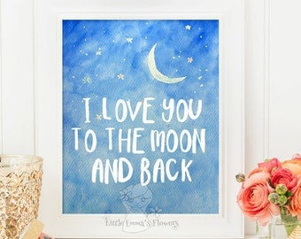 I Love You To The Moon And Back Wall Art moon and back print | etsy
