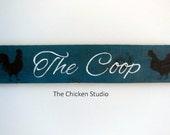 The Coop Reclaimed Wood Chicken Coop Sign