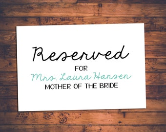 Customizable Wedding Ceremony Reserved Signs for Specific Named People and Bridal Party Members