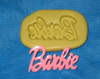 Barbie Word Push Mold Food Safe Silicone #901 Cake Chocolate Resin Clay