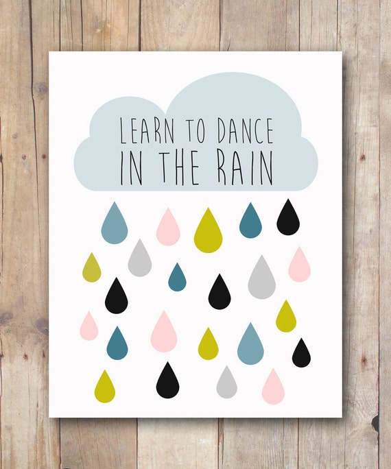 Dance In The Rain Quote Inspirational By JustPeachyPrintables