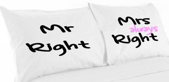Mr Right Mrs Always Right Print Pillowcase Set