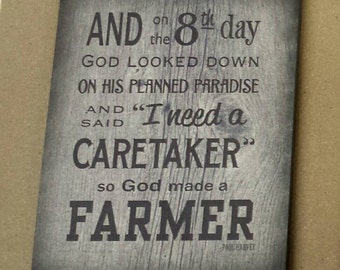 And on 8th Day God Made A Farmer Wood Sign or Canvas  Wall Art- Paul Harvey, Mother's Day, Christmas, Father's Day, FFA,Gift
