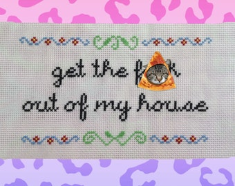 """Offensive cross stitch """"Get The F**k Out Of My House"""""""