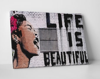 Life is Beautiful by Banksy Gallery Wrapped Canvas Print. BONUS WALL DECAL!