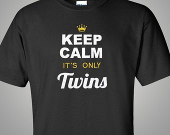 Twins Announcement | Mom of Twins Shirt | Dad of Twins Gift | Twins Baby Gift | Keep Calm Shirt | Funny Twins Shirt