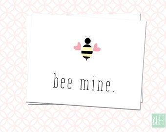 Printable Bee Mine Valentine's Card: Instant Download as Flat and Folded option to fit A2 4.25in X 5.5in envelope