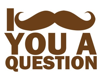 I Mustache You a Question Funny Shirt