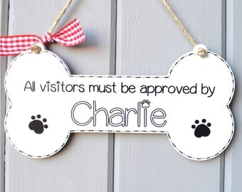 Handpainted personalised novelty dog lover sign, All visitors must be approved by plaque.  Any dog name. New owner gift.
