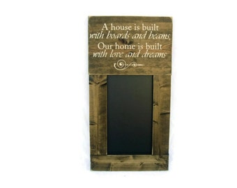 Framed Chalkboard Large Rustic Wood Gift Kitchen Wall Decor - Home is Built with Love and Dreams (#1069-CB)