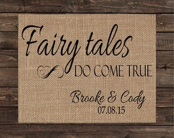 Burlap Print Personalized Fabric Art Rustic Sign Wedding or Anniversary Gift or Decor - Fairytales Do Come True (#1516B)