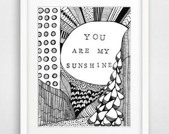 You Are My Sunshine-  Printable Art, Downloadable Print, Wall Print, Home Decor, Nursery Decor