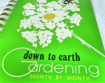 Down to Earth Gardening!  Third Edition 1975